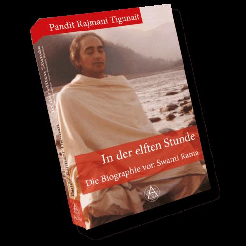 AV011 - Pandit Rajmani Tigunait - In der elften Stunde - Biographie von Swami Rama