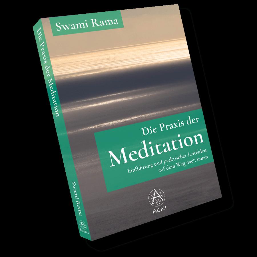 AV033 Die Praxis der Meditation Swami Rama Agni Verlag
