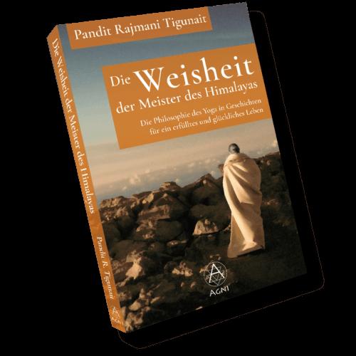 AV004 - Pandit Rajmani Tigunait - Die Weisheit der Meister des Himalayas - Die Philosophie des Yoga in Geschichten für ein erfülltes und glückliches Leben