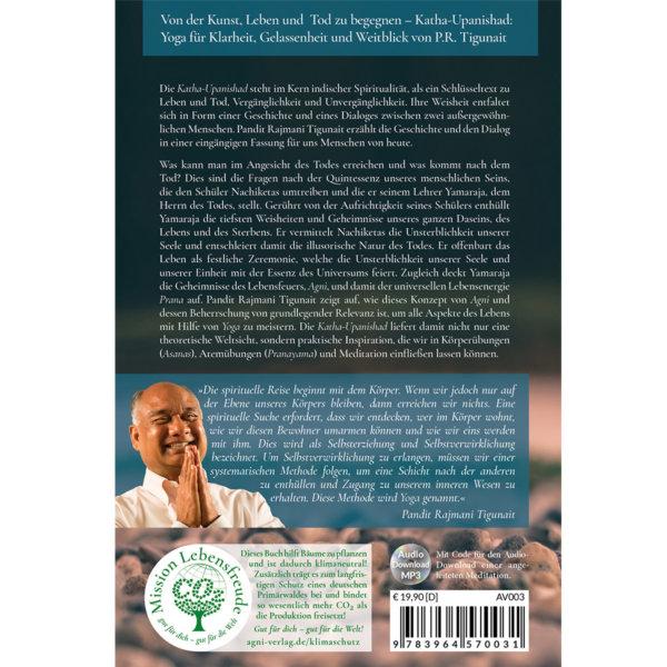 Rückseite Von der Kunst, Leben und Tod zu begegnen: Katha-Upanishad: Yoga für Klarheit, Gelassenheit und Weitblick (mit Audio-Download) - Pandit Rajmani Tigunai - Agni Verlag