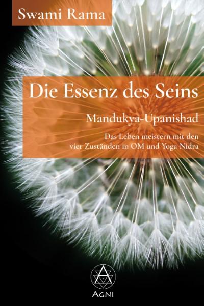Mandukya-Upanishad - Die Essenz des Seins - Swami Rama - ISBN 9783964570123