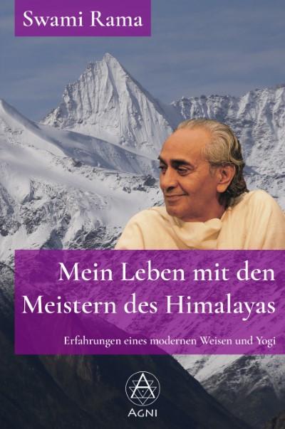 Mein Leben mit den Meistern des Himalayas - Swami Rama - ISBN 9783964571083 - Cover
