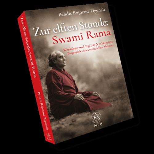 Zur elften Stunde: Swami Rama - Weltbürger und Yogi aus dem Himalaya. Biographie eines spirituellen Meisters. (Pandit Rajmani Tigunait), AV025, limitierte Hardcover-Ausgabe, ISBN 9783964570253, Agni Verlag 2021.
